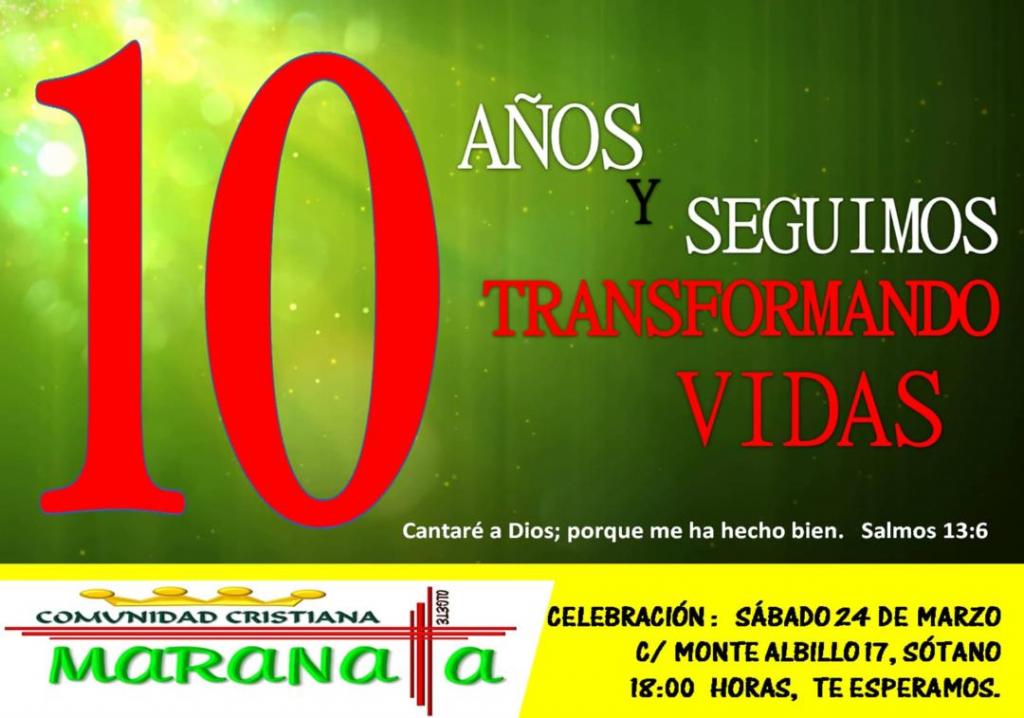 10º aniversario de la Comunidad Cristiana Maranata